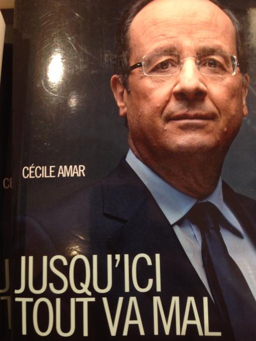 Francois Hollande - pana acum, totul a fost rau.
