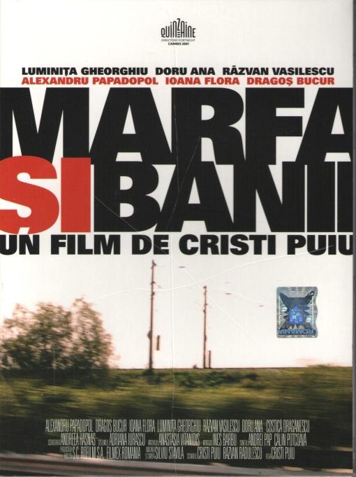 Marfa si Banii (2001) Un film de Cristi Puiu.