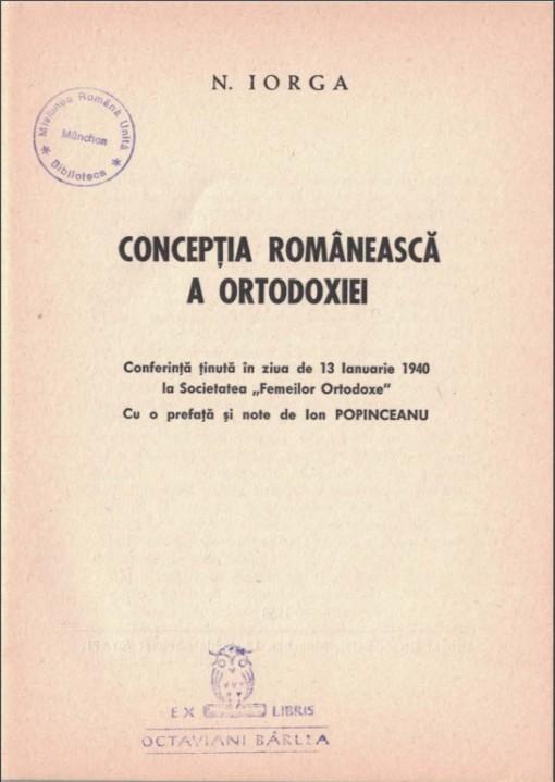 Iorga, Nicolae. Conceptia Romaneasca a Ortodoxiei. 1940